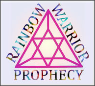 Rainbow Warrior Prophecy